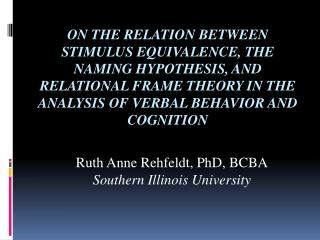 On the relation between stimulus equivalence, the naming hypothesis, and relational frame theory in the analysis of verb