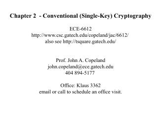 Chapter 2  - Conventional (Single-Key) Cryptography ECE-6612
