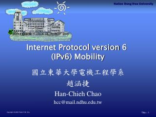 Internet Protocol version 6  (IPv6) Mobility