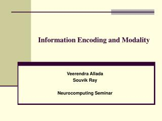 Information Encoding and Modality