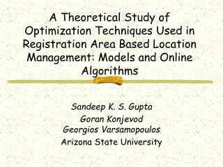 A Theoretical Study of Optimization Techniques Used in Registration Area Based Location Management: Models and Online Al