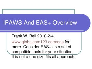 IPAWS And EAS + Overview