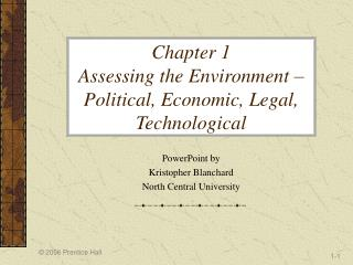 Chapter 1  Assessing the Environment – Political, Economic, Legal, Technological