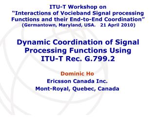 Dynamic Coordination of Signal Processing Functions Using ITU-T Rec. G.799.2