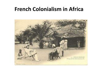 French Colonialism in  Africa