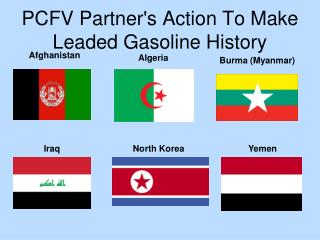 PCFV Partner's Action To Make Leaded Gasoline History