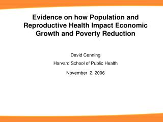 Evidence on how Population and Reproductive Health Impact Economic Growth and Poverty Reduction