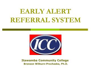 EARLY ALERT REFERRAL SYSTEM