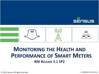 Monitoring the Health and Performance of Smart Meters RNI Release 3.1 SP2
