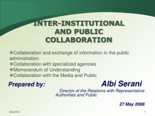 INTER-INSTITUTIONAL AND PUBLIC COLLABORATION