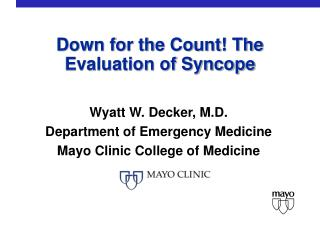 Down for the Count! The Evaluation of Syncope