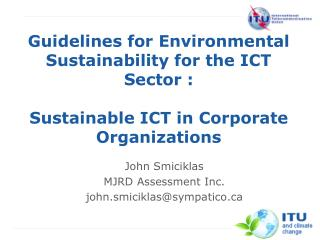 John Smiciklas MJRD Assessment Inc. john.smiciklas@sympatico