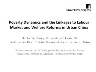 Poverty Dynamics and the Linkages to Labour Market and Welfare Reforms in Urban China