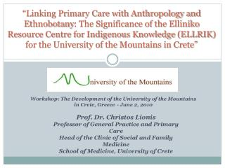 Workshop :  The Development of the University of the Mountains in Crete, Greece - June 2, 2010