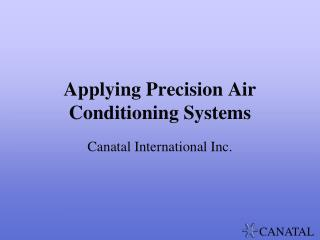Applying Precision Air Conditioning Systems