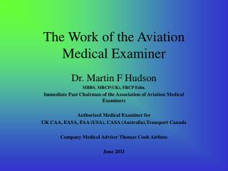 The Work of the Aviation Medical Examiner