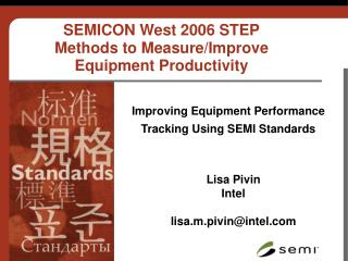 Improving Equipment Performance Tracking Using SEMI Standards