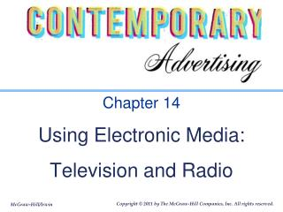 Chapter 14 Using Electronic Media: Television and Radio
