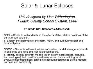 Solar & Lunar Eclipses Unit designed by Lisa Witherington, Pulaski County School System, 2006