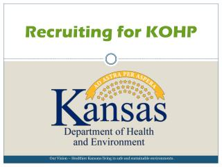 Recruiting for KOHP