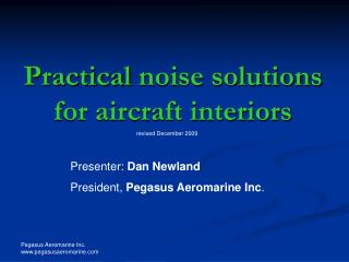 Practical noise solutions for aircraft interiors