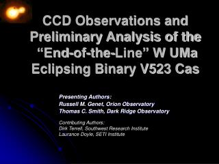 "CCD Observations and Preliminary Analysis of the  ""End-of-the-Line"" W UMa Eclipsing Binary V523 Cas"
