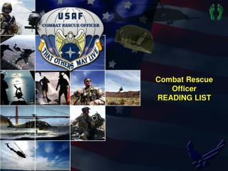 Combat Rescue Officer  READING LIST