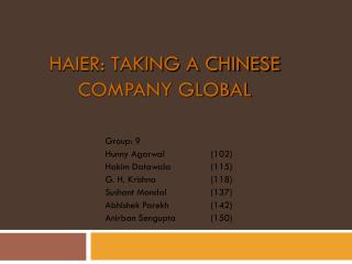 HAIER: TAKING A CHINESE COMPANY GLOBAL