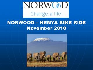 NORWOOD – KENYA BIKE RIDE November 2010