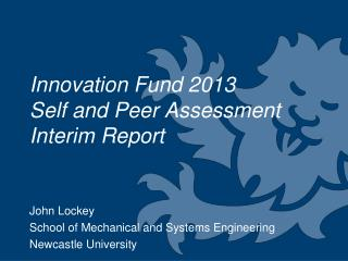 Innovation Fund 2013  Self and Peer Assessment Interim Report