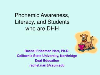 Phonemic Awareness, Literacy, and Students who are DHH
