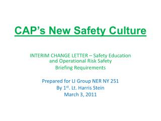 CAP's New Safety Culture