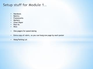 Setup stuff for Module 1…