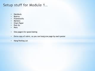 Setup stuff for Module 1…