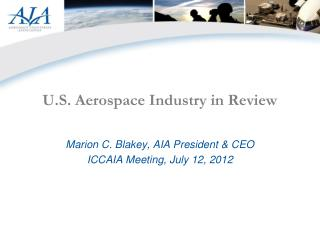 U.S. Aerospace Industry in Review