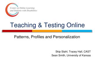 Teaching & Testing Online