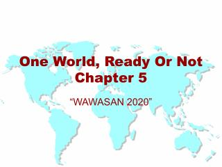 One World, Ready Or Not Chapter 5