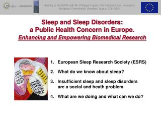 Sleep and Sleep Disorders:   a Public Health Concern in Europe.