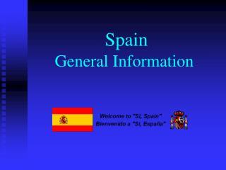 Spain  General Information