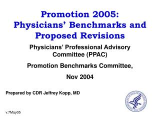 Promotion 2005:  Physicians' Benchmarks and Proposed Revisions