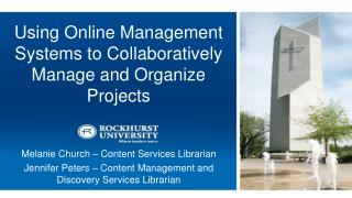 Using Online Management Systems to Collaboratively Manage and Organize Projects