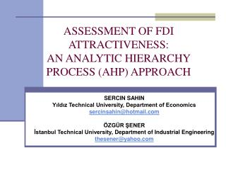ASSESSMENT OF FDI ATTRACTIVENESS: AN ANALYTIC HIERARCHY PROCESS (AHP) APPROACH