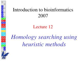 Homology searching using heuristic methods