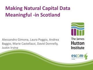 Making Natural Capital Data Meaningful -in Scotland