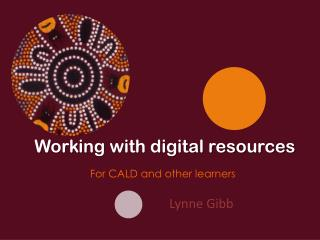 Working with digital resources
