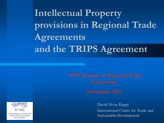 I ntellectual Property provisions in R egional Trade Agreement s  and  the  TRIPS Agreement