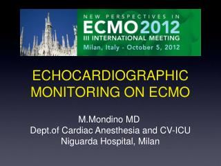 ECHOCARDIOGRAPHIC MONITORING ON ECMO