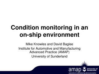 Condition monitoring in an on-ship environment