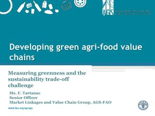 Developing green  agri -food value chains
