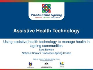 Assistive Health Technology